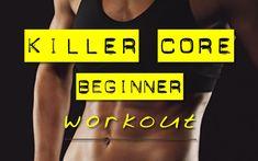 Killer Core Beginner Workout