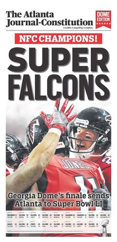 Atlanta Falcons stadium edition for the 2017 NFC Championship game. Atlanta Falcons Stadium, Atlanta Falcons Rise Up, Falcons Football, Indianapolis Colts, Cincinnati Reds, Pittsburgh Steelers, Dallas Cowboys, Football Newspaper, Usa Sports