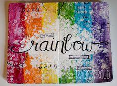 Tracie Stroud   Art Journal   Rainbow