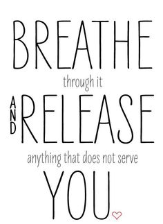 Wellness Friday ....Breath through it...