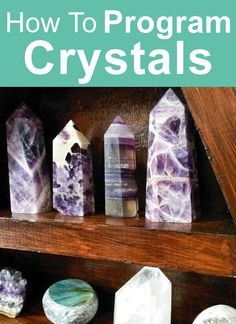 Crystal Healing Guide: How to program crystals. Learn how to easily program your crystals for any purpose. #crystalhealing #crystals