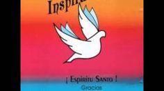 Grupo inspiración vol. 1.Espíritu Santo gracias (álbum completo)♫♪♫