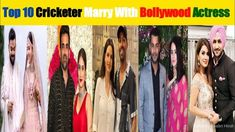 Top 10 Indian Cricketer Married With Bollywood Actress Indian Cricketer Married Bollywood