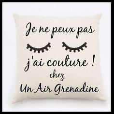je ne peux j'ai couture ! chez un air grenadine Formation Couture, Bed Pillows, Sewing Lessons, Pillows