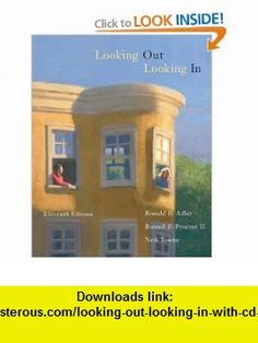 Looking Out, Looking In (with CD-ROM and InfoTrac) (Wadsworth Series in Communication Studies) (9780534636289) Ronald B. Adler, Russell F. Proctor II, Neil Towne , ISBN-10: 0534636284  , ISBN-13: 978-0534636289 ,  , tutorials , pdf , ebook , torrent , downloads , rapidshare , filesonic , hotfile , megaupload , fileserve