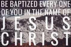 Then Peter said unto them, Repent, and be baptized every one of you in the name of Jesus Christ for the remission of sins, and ye shall receive the gift of the Holy Ghost. // Acts 2:38