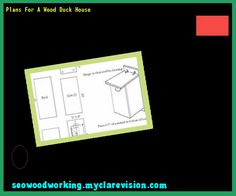 Plans For A Wood Duck House 134744 - Woodworking Plans and Projects!