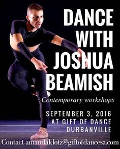 Contemporary dance classes with International choreographer Joshua Beamish in Durbanville (South Africa) 3 Sept 2016  Contact amandaklotz@giftofdancesa.com to register  R150 for 1 class or R250 for 2 classes!