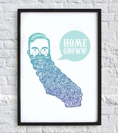 California Home Grown Beard Man print by AnchorsEndDesigns on Etsy