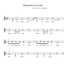 A cute little St. Paddy's Day song.  Can be sung as a round or with vocal ostinati.  Orffestration, too!