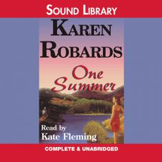 "#NEW: Listen to a sample of the #Romance ""One Summer"" by Karen Robards right here: http://amblingbooks.com/books/view/one_summer_1"