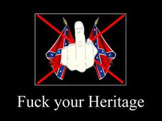 Confederate flag Heritage of Hate