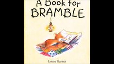 A BOOK FOR BRAMBLE | KIDS READING BOOKS WITH ENGLISH SUBTITLES Kids Reading Books, Bramble, Bedtime Stories, Books To Read, English, Music, Cards, Musica, Musik