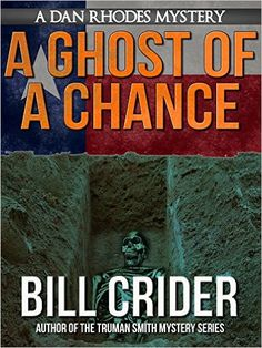 A Ghost of a Chance - A Dan Rhodes Mystery (Dan Rhodes Mysteries Book 10) - Kindle edition by Bill Crider. Mystery, Thriller & Suspense Kindle eBooks @ Amazon.com.