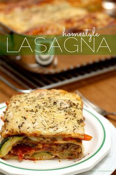 Homestyle Lasagna - Hearty, fresh and delicious layers of lasagna ...