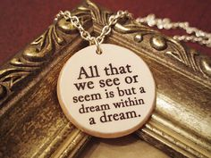 Dream Within A Dream Edgar Allan Poe Quote Necklace