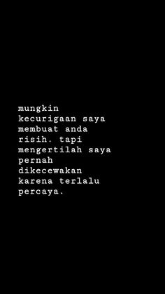 Super ideas for quotes indonesia sedih Simple Quotes, Love Life Quotes, Badass Quotes, New Quotes, Mood Quotes, Inspirational Quotes, Cinta Quotes, Quotes Galau, Dark Quotes