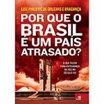 Foto 1 - Livro - Por Que o Brasil é um País Atrasado?