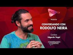 [MCA TV] - Conversando en Positivo - Rodolfo Neira - Parte 2 - YouTube