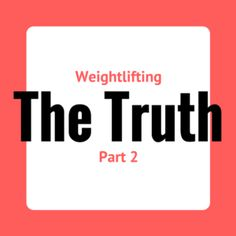 Part 2 of my weightlifting series! I uncover the truth behind lifting and debunk some common myths!