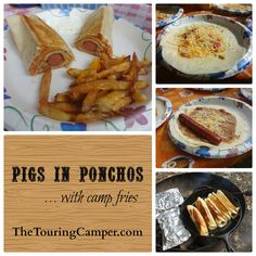 A tasty campfire meal: pigs in ponchos with camp fries.