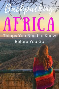 39 Essential Tips for Backpacking Africa #backpacking #africa