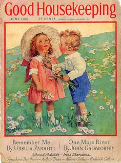 Good Housekeeping  -Remember when we used to hold the buttercups under your chin see if you liked butter