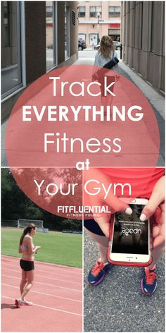 Track EVERYTHING Fitness at Your Gym via @fitfluential #fitness #gym #FitFluential