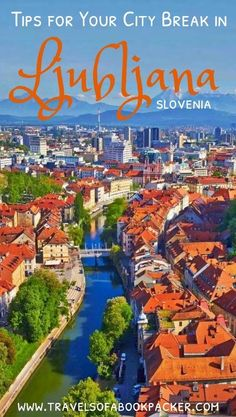 Ljubljana is one of the loveliest little capitals in Europe! If you haven't been yet you should read this full travel guide with everything you need to know to plan your trip to Slovenia's capital Ljubljana! #ljubljana #slovenia #cityguide