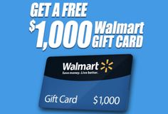 Win A $1,000 WalMart Gift Card! Expires:  Apr 19, 2015 Eligibility:  United States | 18+