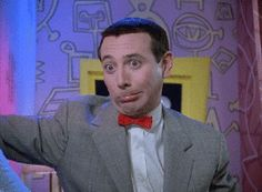 sarcasm sarcastic pee wee herman disbelief oh really