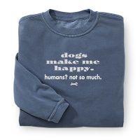 Dogs Make Me Happy Sweatshirt