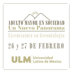 "LOS INVITAMOS A LAS II JORNADAS DE GERONTOLOGÍA ""ADULTO MAYOR EN SOCIEDAD, UN NUEVO PANORAMA"" 26 Y 27 DE FEBRERO. CONSULTA AQUÍ EL PROGRAMA: http://www.ulm.edu.mx/index.php?option=com_events&task=view_detail&agid=2700&tit=Eventos"
