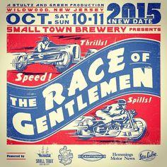 The Race of Gentlemen is this weekend, October 10 and 11. http://www.gearheads4life.com/news/the-race-of-gentlemen/