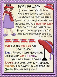 Red Hat Ladies poem - treat bag topper - use only red/purple M/skittles, etc Purple Coat, Red Purple, Pink, Red Hat Club, Red Hat Ladies, Wearing Purple, Red Hat Society, Hat Crafts, Lady M
