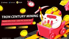 Tron Foundation anunció otra ronda de TRON 'Century Mining que involucra a los cinco tokens más grandes de la comunidad de Tron. TRON Century Mining Phase 3 comenzó el 3 de mayo y estará disponible hasta el 7 de junio.