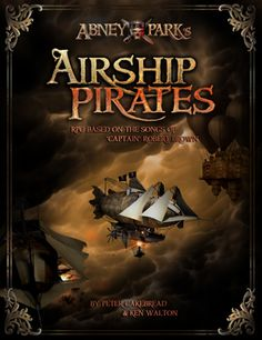 Airship Pirates,  by Abney Park, steampunk band