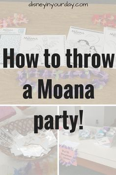How to throw a Moana Party - includes activities, games, crafts, and snacks!  Disney in your Day