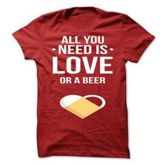 Awesome Tee Love or beer? Shirts & Tees