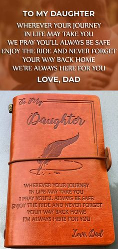 Daughter Dad Vintage Journal Notebook 💖💖Get your daughter a special gift! 😍This is a beautiful notebook for writers, poets, travelers, as a diary or life planner. Find out how to get your ex back fast Prayers For My Daughter, Father Daughter Quotes, I Love My Daughter, My Love, Motivational Quotes, Inspirational Quotes, Positive Quotes, Beautiful Notebooks, A Course In Miracles