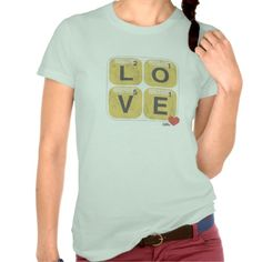 """Words With Friends """"Love"""" Women's T Shirts"""