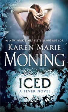 Iced (Fever #6) by Karen Marie Moning -
