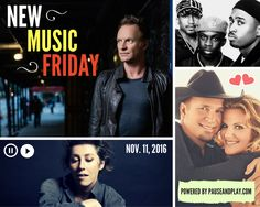 NEW MUSIC FRIDAY (Nov. 11, 2016): Sting ... Garth Brooks & Trisha Yearwood ... A Tribe Called Quest ... Emeli Sandé ... Simple Minds ... Martha Wainwright ... Sleigh Bells ... etc. ⇒ http://www.pauseandplay.com/new-releases-nov-11-2016  #NewMusicFriday