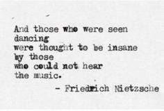 Friedrich Nietzsche quote. Poet, culture critic, classic philologist