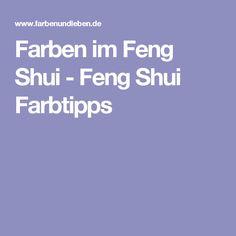Feng Shui Farben - Farbgestaltung im Feng Shui | Feng Shui ...