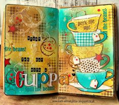 Simon Says Stamp Monday Challenge 31 July 2017 Food And/Or Drink using Distress Oxide inks, Ranger Grit Paste Idea-ology Layering Stencils, Sizzix/Tim Holtz BigZ Tea Time and Wordplay Dies, Darkroom Door Coffee Time stamps Mixed Media Journal, Mixed Media Canvas, Mixed Media Art, Art Journal Pages, Art Journals, Junk Journal, Travel Journals, Coffee Art, Coffee Time