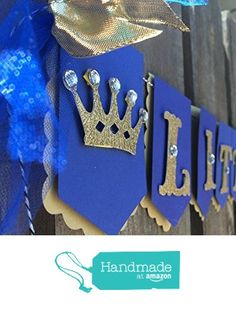 Little Prince banner in royal blue and gold from Glittermama http://www.amazon.com/dp/B016YK0Z3G/ref=hnd_sw_r_pi_dp_HneJwb0RKNJ31 #handmadeatamazon