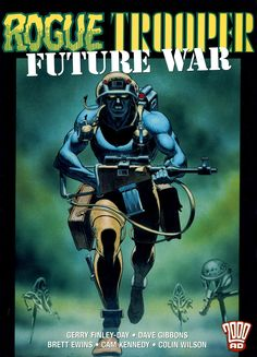Rogue Trooper-From 2000AD