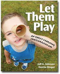 Let Them Play; EXCELLENT!! Recommendations for taking baby steps to implement a true play-based learning philosophy (an UNcurriculum)