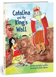 Catalina and the King's Wall (Eifrig Publishing) (Hardcover) Pen And Watercolor, Watercolor Illustration, Character Personality, Educational Psychology, Wall Drawing, Thats The Way, The Book, Childrens Books, Something To Do